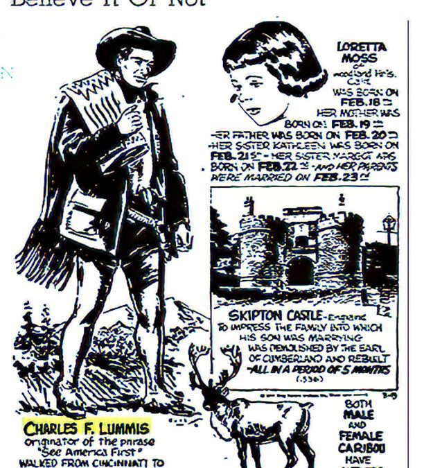 Charles Lummis Appeared In Ripley's Believe It Or Not